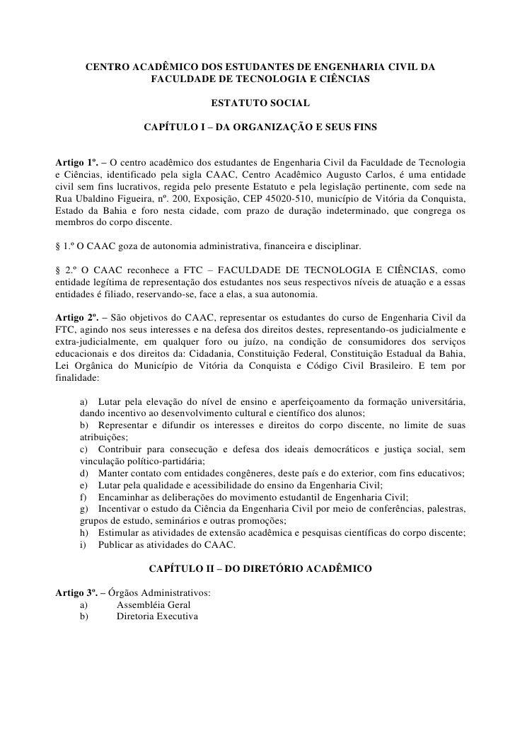 CENTRO ACADÊMICO DOS ESTUDANTES DE ENGENHARIA CIVIL DA                 FACULDADE DE TECNOLOGIA E CIÊNCIAS                 ...