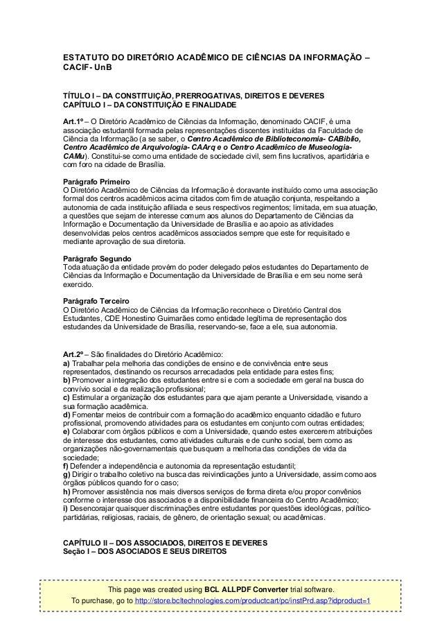 ESTATUTO DO DIRETÓRIO ACADÊMICO DE CIÊNCIAS DA INFORMAÇÃO –CACIF- UnBTÍTULO I – DA CONSTITUIÇÃO, PRERROGATIVAS, DIREITOS E...