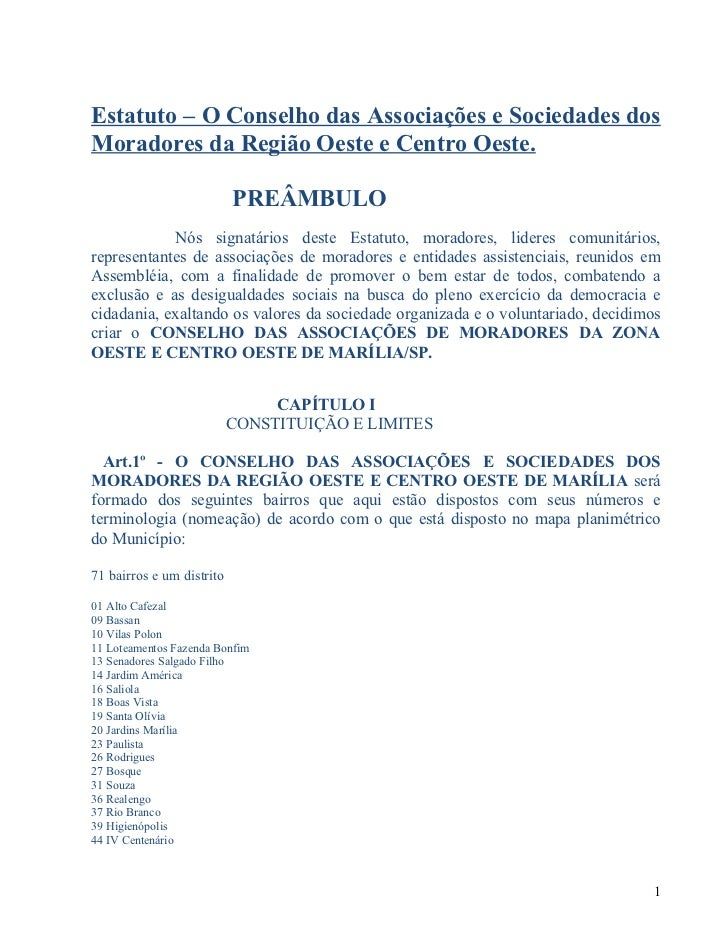 Estatuto – O Conselho das Associações e Sociedades dosMoradores da Região Oeste e Centro Oeste.                           ...