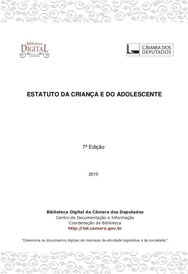 ESTATUTO DA CRIANÇA E DO ADOLESCENTE 7ª Edição 2010