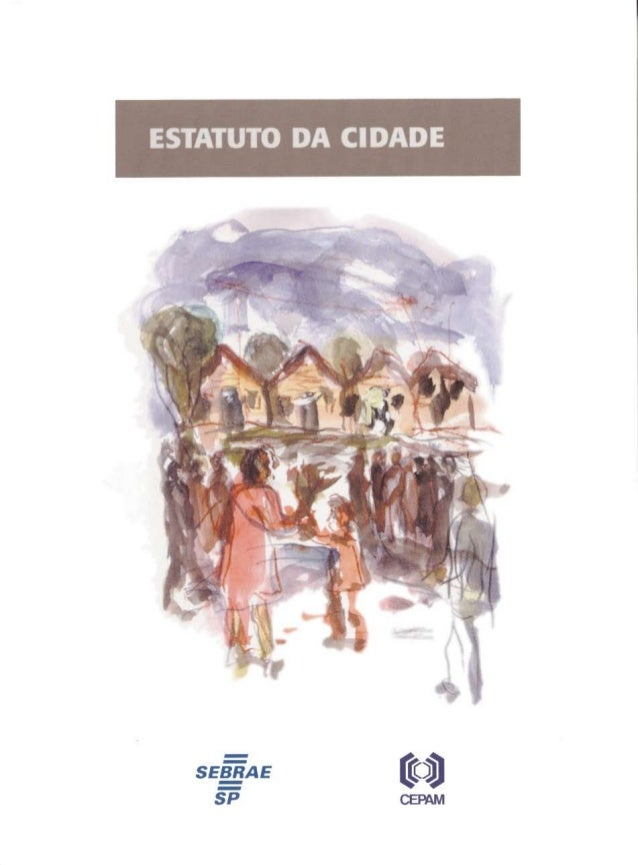 ESTATUTO DA CIDADE  São Paulo, 2001