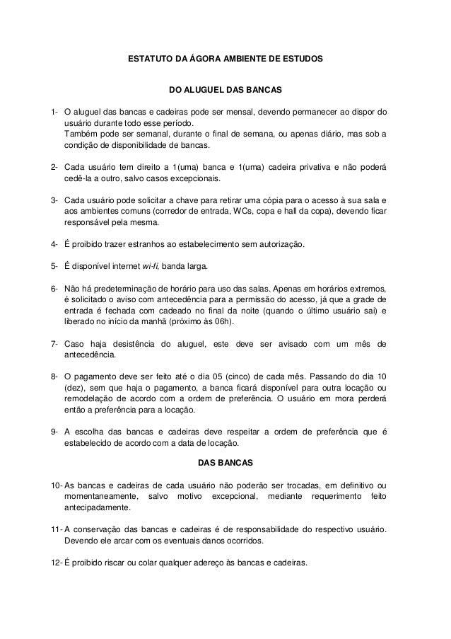 ESTATUTO DA ÁGORA AMBIENTE DE ESTUDOS                                 DO ALUGUEL DAS BANCAS1- O aluguel das bancas e cadei...