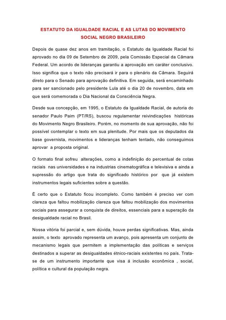 ESTATUTO DA IGUALDADE RACIAL E AS LUTAS DO MOVIMENTO                        SOCIAL NEGRO BRASILEIRODepois de quase dez ano...