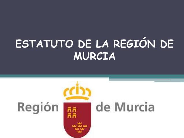 ESTATUTO DE LA REGIÓN DE MURCIA
