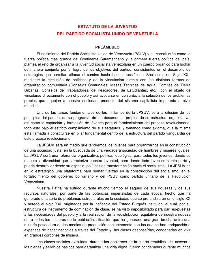 ESTATUTO DE LA JUVENTUD                   DEL PARTIDO SOCIALISTA UNIDO DE VENEZUELA                                       ...