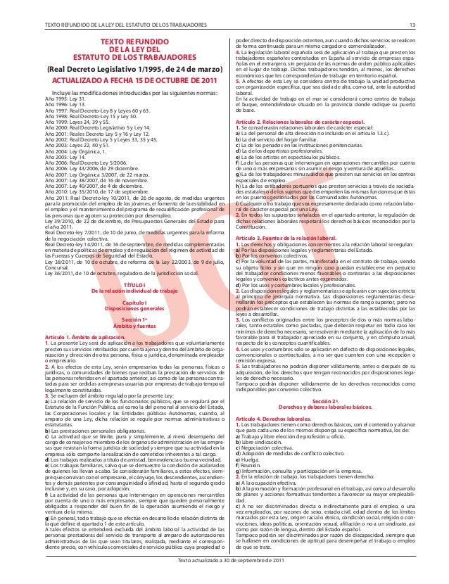 Texto actualizado a 30 de septiembre de 2011 TEXTO REFUNDIDO DE LA LEY DEL ESTATUTO DE LOS TRABAJADORES (Real Decreto Legi...