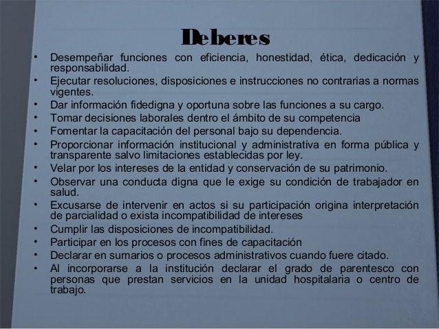 Prohibiciones e incompatibilidades (1) • Mantener vinculación activa con empresas, entidades y personas naturales o jurídi...
