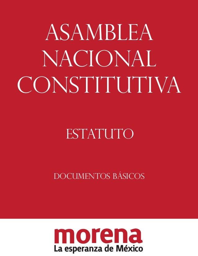 ASAMBLEA NACIONAL CONSTITUTIVA ESTATUTO DOCUMENTOS BÁSICOS