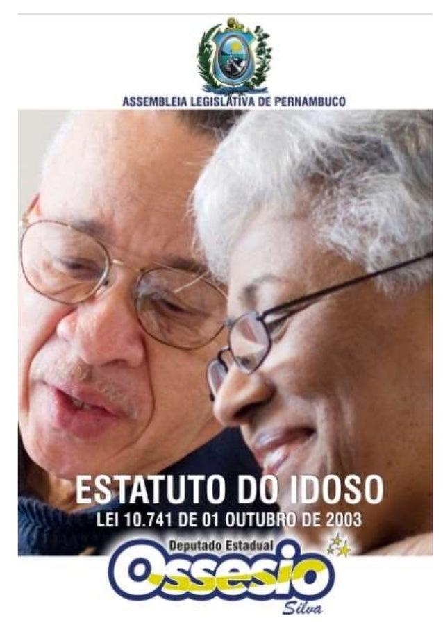 Presidência da República Casa Civil Subchefia para Assuntos Jurídicos LEI No 10.741, DE 1º DE OUTUBRO DE 2003. Mensagem de...