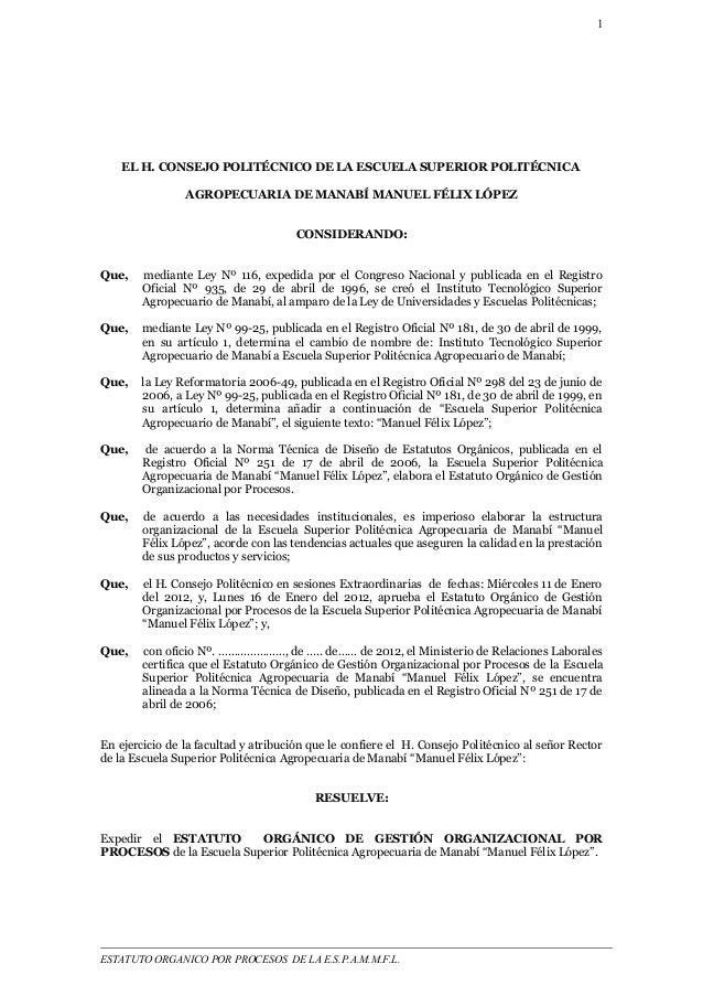 1  EL H. CONSEJO POLITÉCNICO DE LA ESCUELA SUPERIOR POLITÉCNICA  AGROPECUARIA DE MANABÍ MANUEL FÉLIX LÓPEZ  CONSIDERANDO: ...