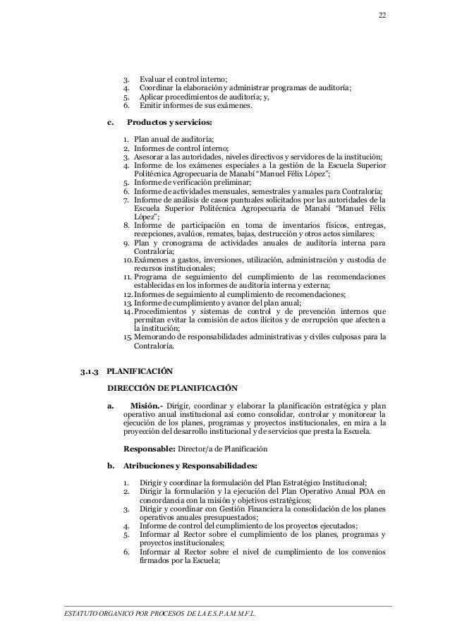 22  3. Evaluar el control interno;  4. Coordinar la elaboración y administrar programas de auditoría;  5. Aplicar procedim...