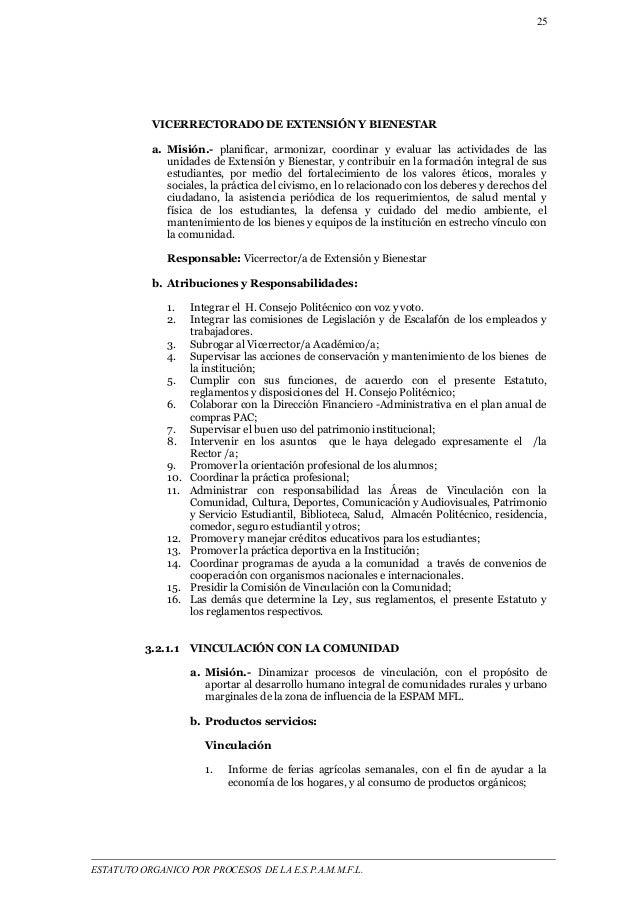 25  VICERRECTORADO DE EXTENSIÓN Y BIENESTAR  a. Misión.- planificar, armonizar, coordinar y evaluar las actividades de las...