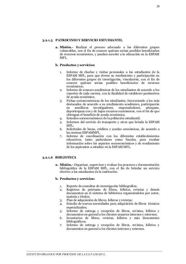 28  3.2.1.5 PATROCINIO Y SERVICIO ESTUDIANTIL  a. Misión.- Realizar el proceso adecuado a los diferentes grupos  vulnerabl...