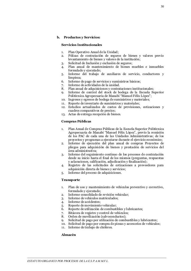 30  b. Productos y Servicios:  Servicios Institucionales  1. Plan Operativo Anual de la Unidad;  2. Pólizas de contratació...