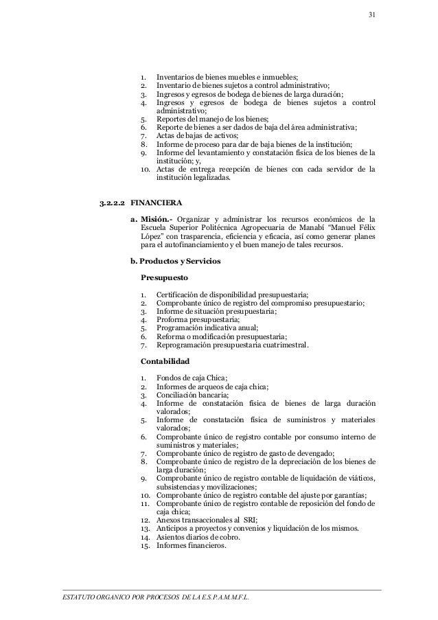 31  1. Inventarios de bienes muebles e inmuebles;  2. Inventario de bienes sujetos a control administrativo;  3. Ingresos ...