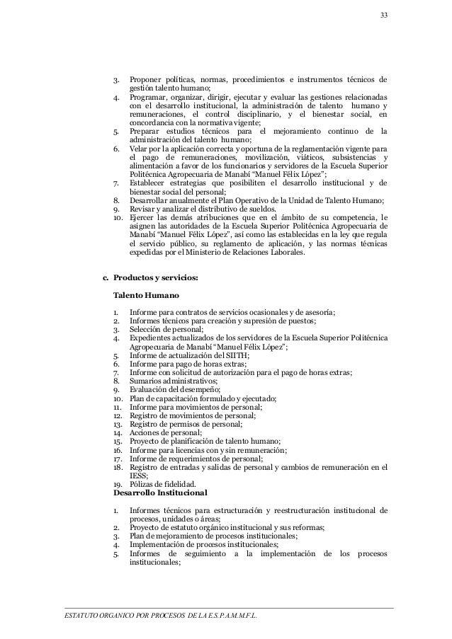 33  3. Proponer políticas, normas, procedimientos e instrumentos técnicos de  gestión talento humano;  4. Programar, organ...