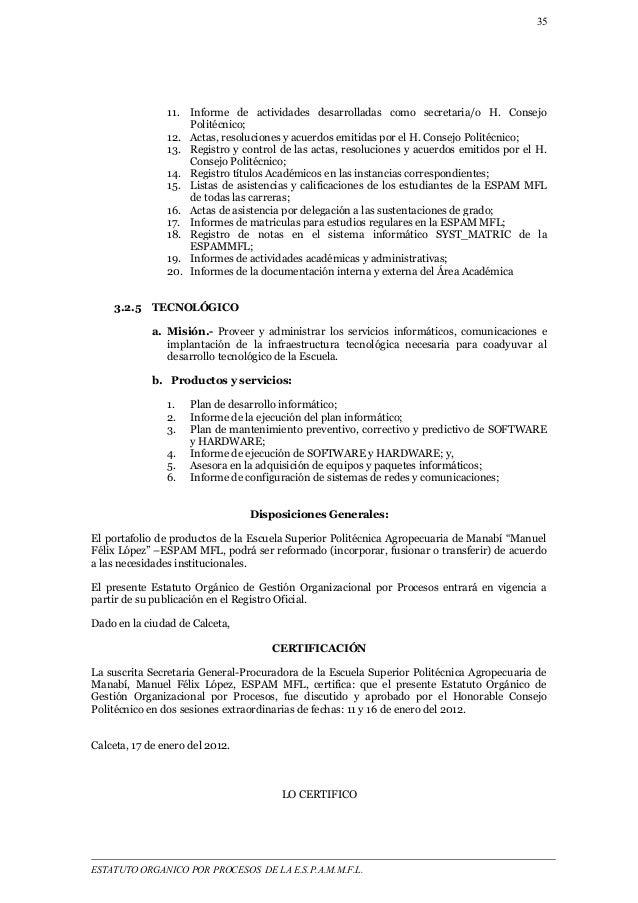 35  11. Informe de actividades desarrolladas como secretaria/o H. Consejo  Politécnico;  12. Actas, resoluciones y acuerdo...