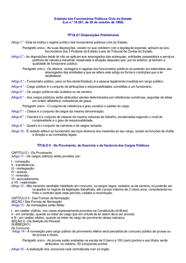 Estatuto dos Funcionários Públicos Civis do Estado  (Lei n.° 10.261, de 28 de outubro de 1968)  TÍTULO I Disposições Preli...