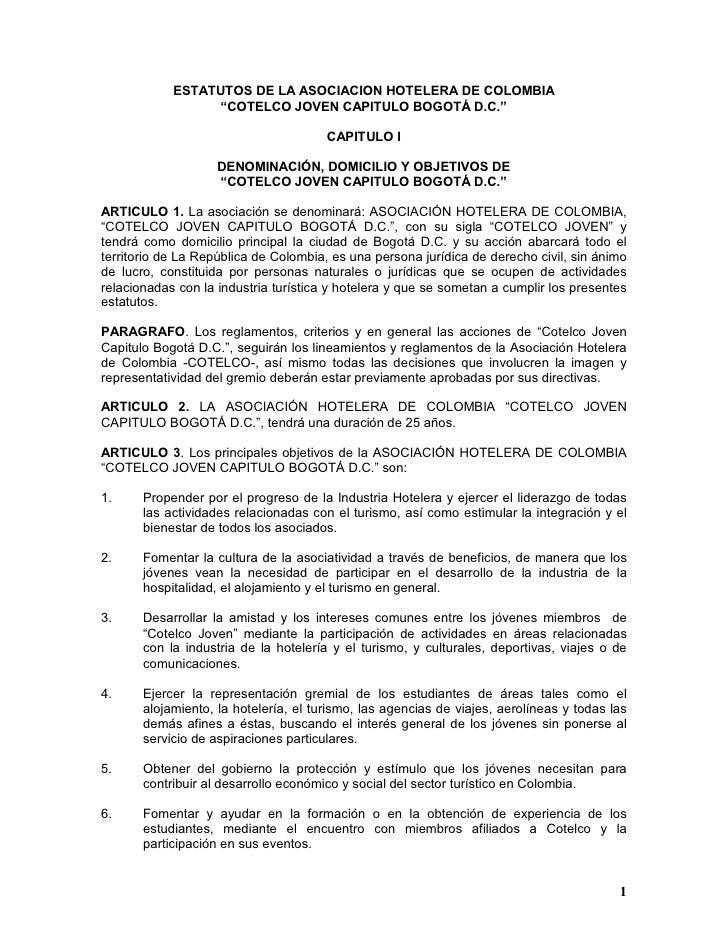 """ESTATUTOS DE LA ASOCIACION HOTELERA DE COLOMBIA                   """"COTELCO JOVEN CAPITULO BOGOTÁ D.C.""""                    ..."""