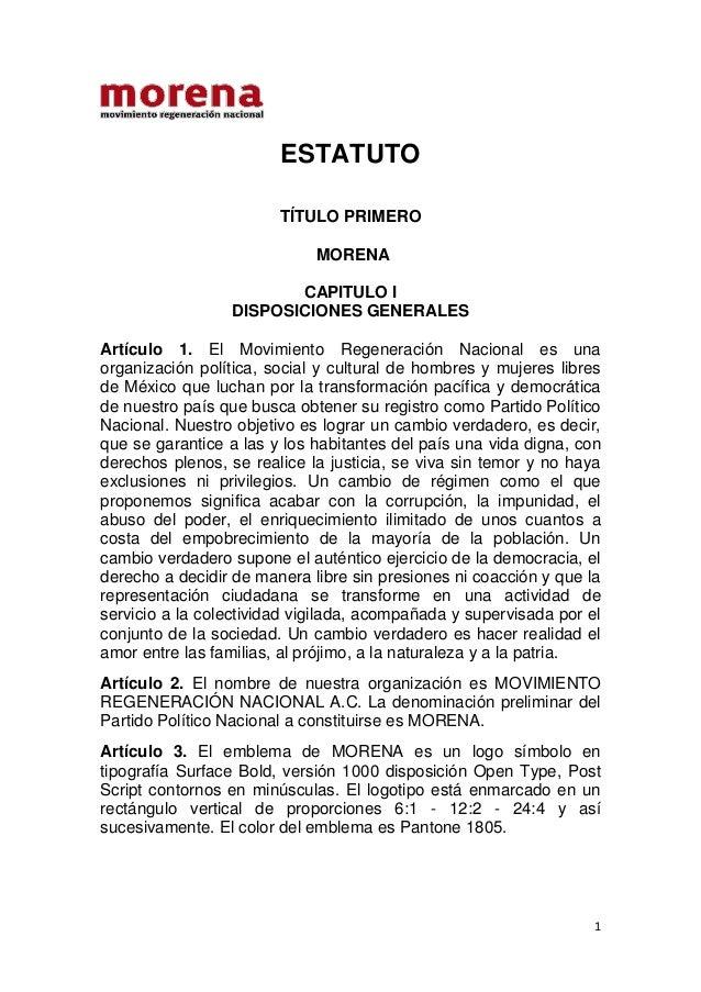 ESTATUTO                        TÍTULO PRIMERO                             MORENA                        CAPITULO I       ...