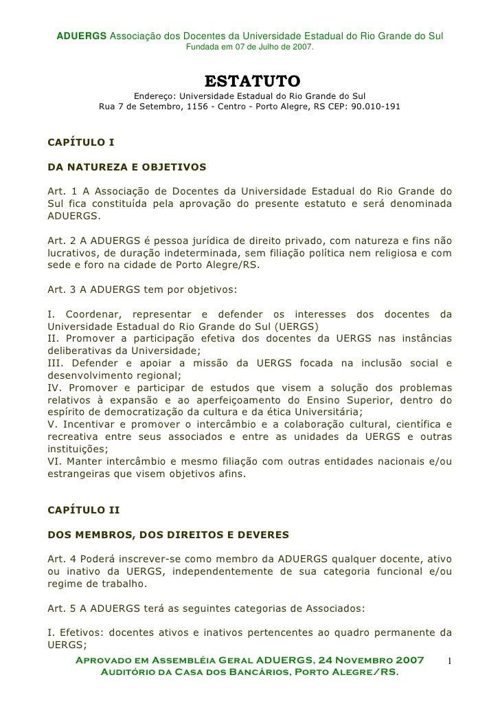 ADUERGS Associação dos Docentes da Universidade Estadual do Rio Grande do Sul                              Fundada em 07 d...