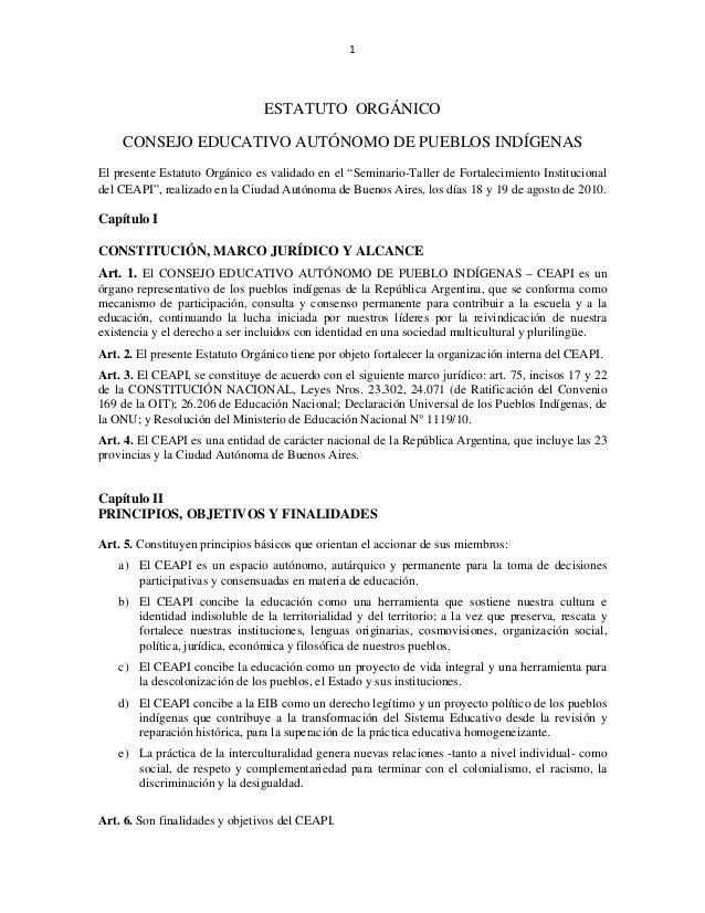 """1  ESTATUTO ORGÁNICO CONSEJO EDUCATIVO AUTÓNOMO DE PUEBLOS INDÍGENAS El presente Estatuto Orgánico es validado en el """"Se..."""