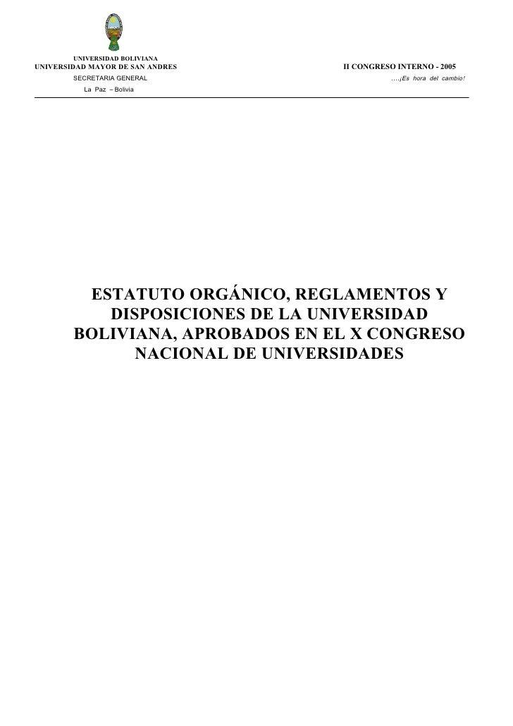 UNIVERSIDAD BOLIVIANA UNIVERSIDAD MAYOR DE SAN ANDRES   II CONGRESO INTERNO - 2005         SECRETARIA GENERAL             ...
