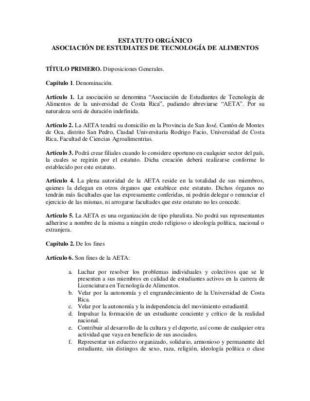 ESTATUTO ORGÁNICO ASOCIACIÓN DE ESTUDIATES DE TECNOLOGÍA DE ALIMENTOS TÍTULO PRIMERO. Disposiciones Generales. Capítulo 1....
