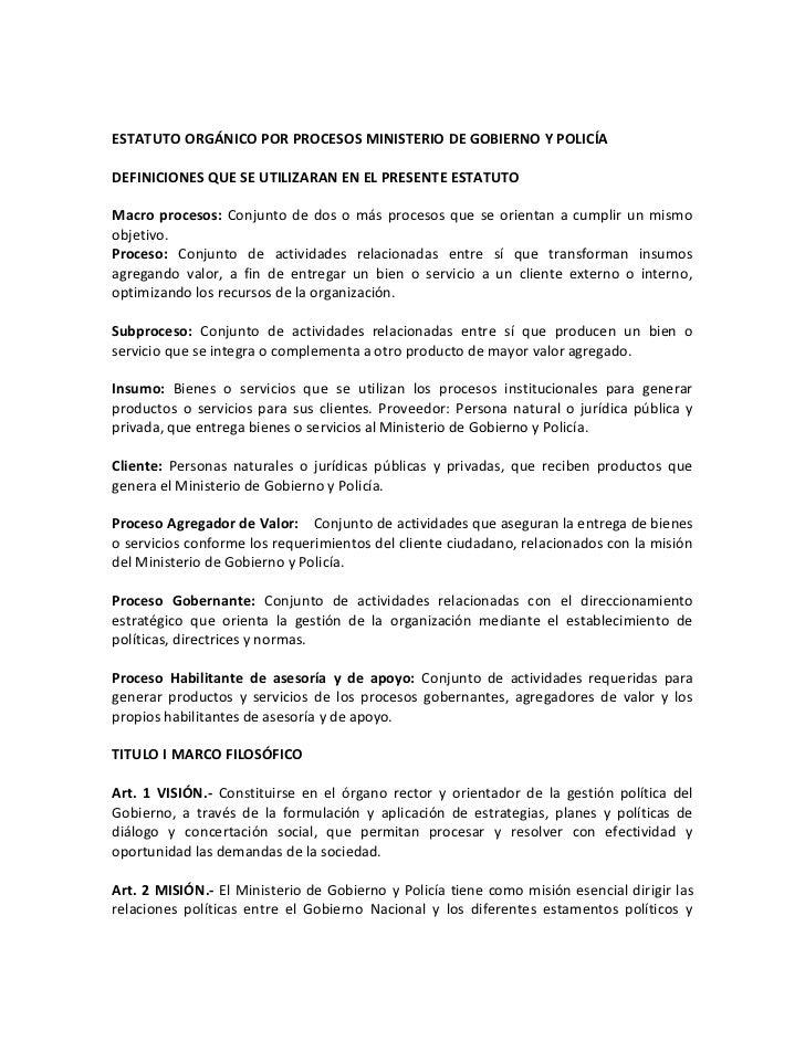 ESTATUTO ORGÁNICO POR PROCESOS MINISTERIO DE GOBIERNO Y POLICÍADEFINICIONES QUE SE UTILIZARAN EN EL PRESENTE ESTATUTOMacro...