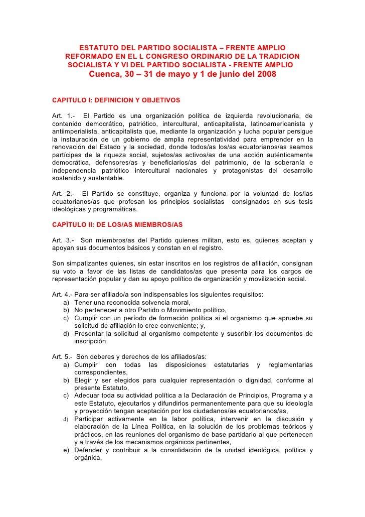 ESTATUTO DEL PARTIDO SOCIALISTA – FRENTE AMPLIO    REFORMADO EN EL L CONGRESO ORDINARIO DE LA TRADICION    SOCIALISTA Y VI...