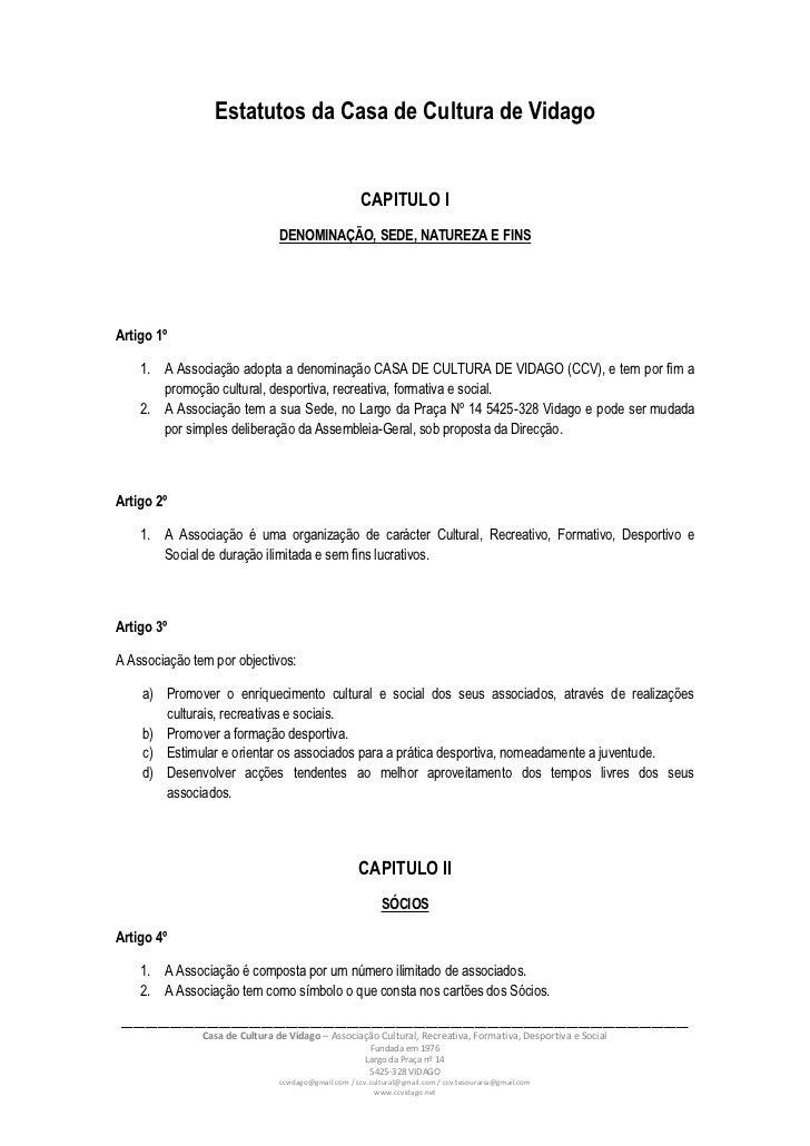 Estatutos da Casa de Cultura de Vidago                                                      CAPITULO I                    ...