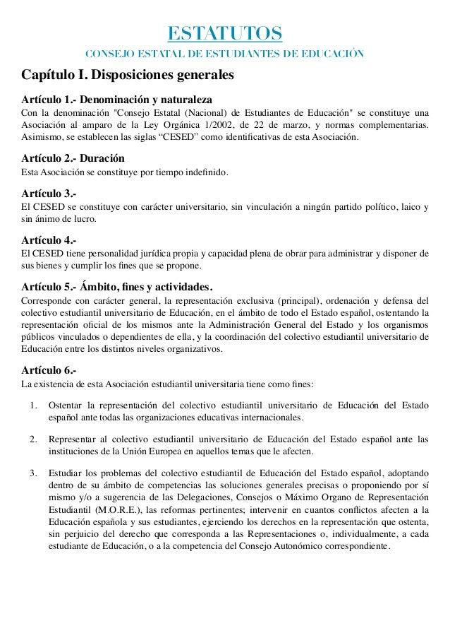 ESTATUTOS                CONSEJO ESTATAL DE ESTUDIANTES DE EDUCACIÓNCapítulo I. Disposiciones generalesArtículo 1.- Denomi...