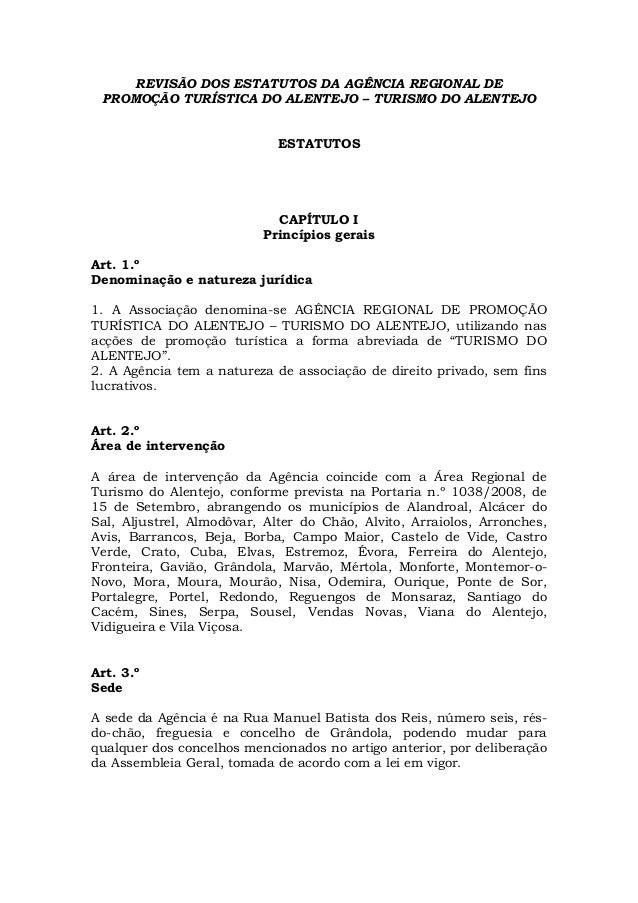 REVISÃO DOS ESTATUTOS DA AGÊNCIA REGIONAL DE PROMOÇÃO TURÍSTICA DO ALENTEJO – TURISMO DO ALENTEJO                         ...