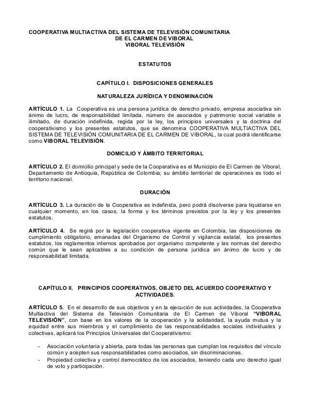 COOPERATIVA MULTIACTIVA DEL SISTEMA DE TELEVISIÓN COMUNITARIADE EL CARMEN DE VIBORALVIBORAL TELEVISIÒNESTATUTOSCAPÍTULO I....