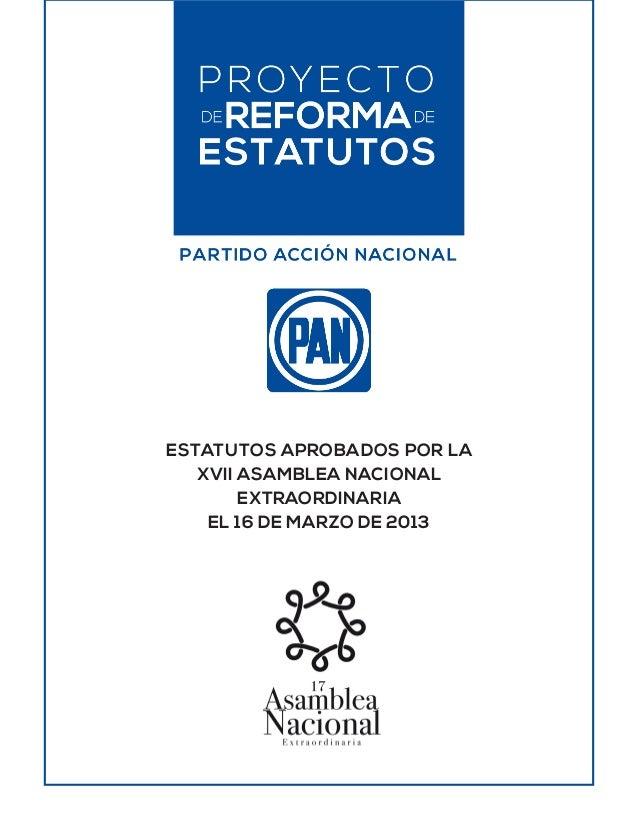 ESTATUTOS APROBADOS POR LA XVII ASAMBLEA NACIONAL EXTRAORDINARIA EL 16 DE MARZO DE 2013