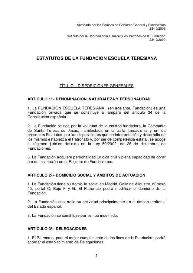 1 Aprobado por los Equipos de Gobierno General y Provinciales 23/10/2009 Suscrito por la Coordinadora General y los Patron...