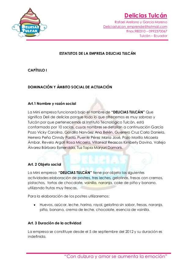 Delicias TulcánRafael Arellano y Garcia MorenoDeliciastulcan_emprende@hotmail.comtfnos.980310 – 0992370067Tulcán – Ecuador...