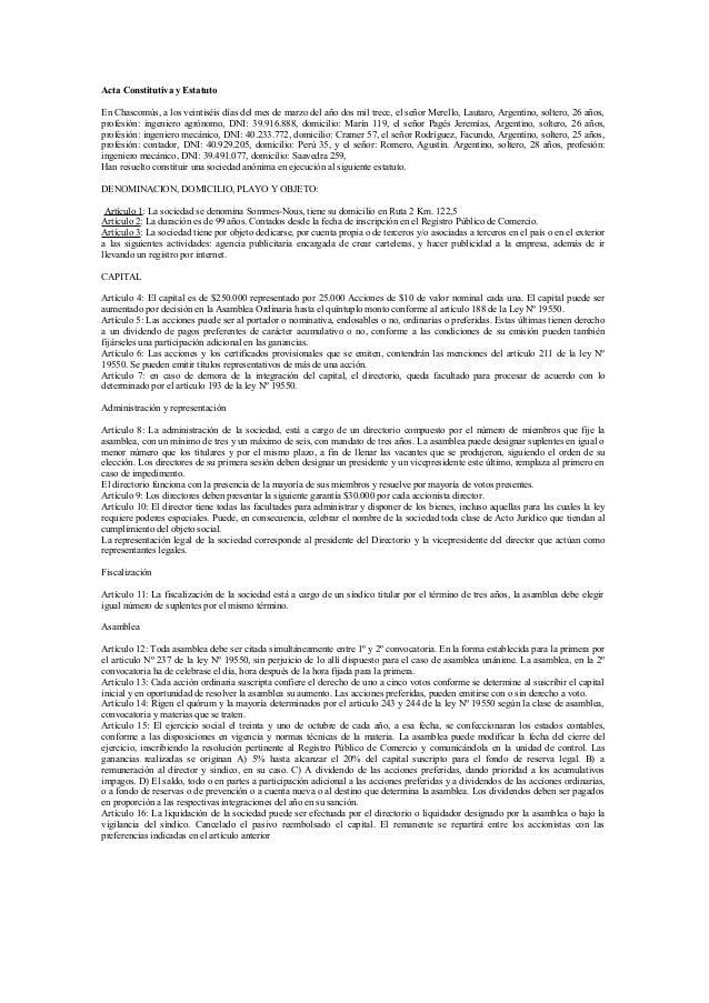 Acta Constitutiva y EstatutoEn Chascomùs, a los veintiséis días del mes de marzo del año dos mil trece, el señor Merello, ...