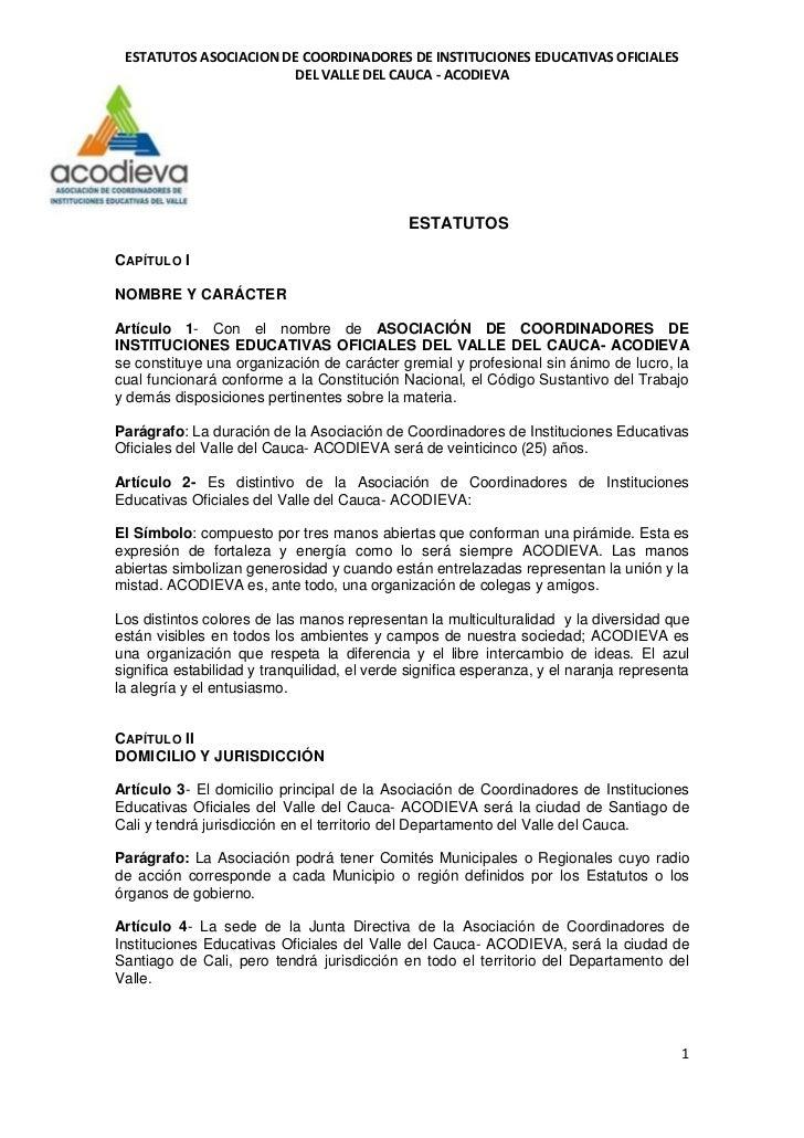 ESTATUTOS ASOCIACION DE COORDINADORES DE INSTITUCIONES EDUCATIVAS OFICIALES                        DEL VALLE DEL CAUCA - A...