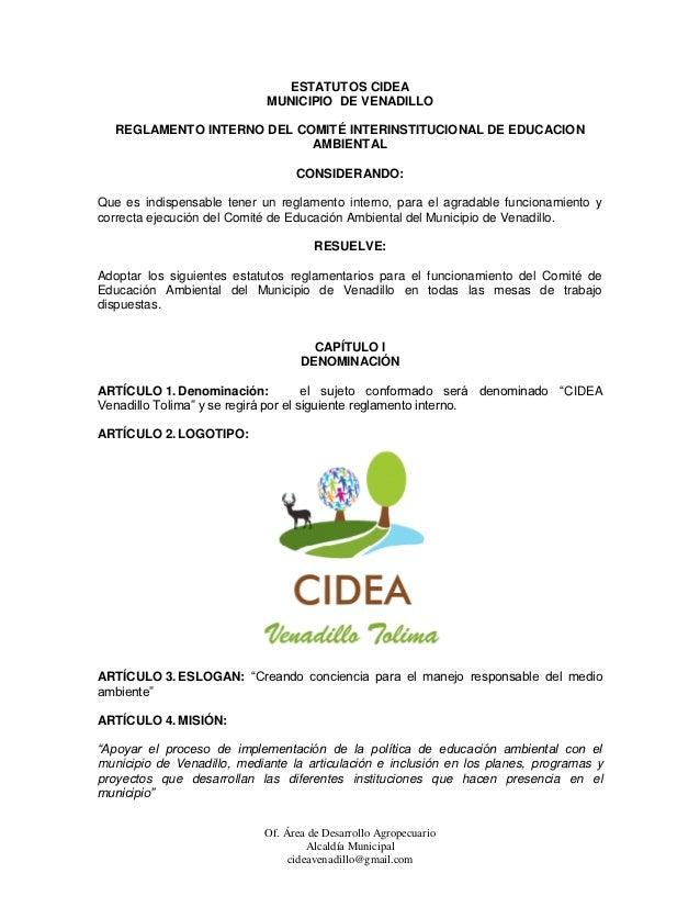 ESTATUTOS CIDEA                             MUNICIPIO DE VENADILLO   REGLAMENTO INTERNO DEL COMITÉ INTERINSTITUCIONAL DE E...