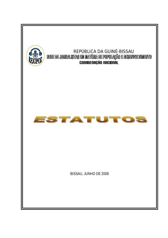 REPÚBLICA DA GUINÉ-BISSAU  COORDENAÇÃO NACIONAL  BISSAU, JUNHO DE 2008