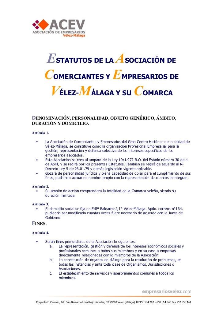 ESTATUTOS DE LA ASOCIACIÓN DE        COMERCIANTES Y EMPRESARIOS DE         VÉLEZ-MÁLAGA Y SU COMARCADENOMINACIÓN, PERSONAL...