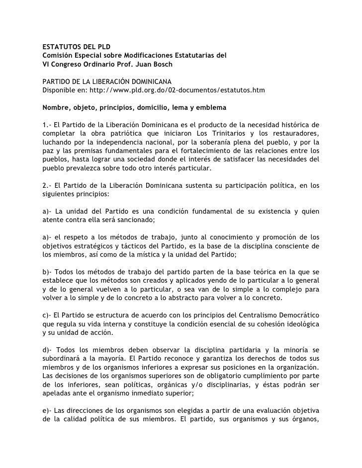 ESTATUTOS DEL PLD Comisión Especial sobre Modificaciones Estatutarias del VI Congreso Ordinario Prof. Juan Bosch  PARTIDO ...