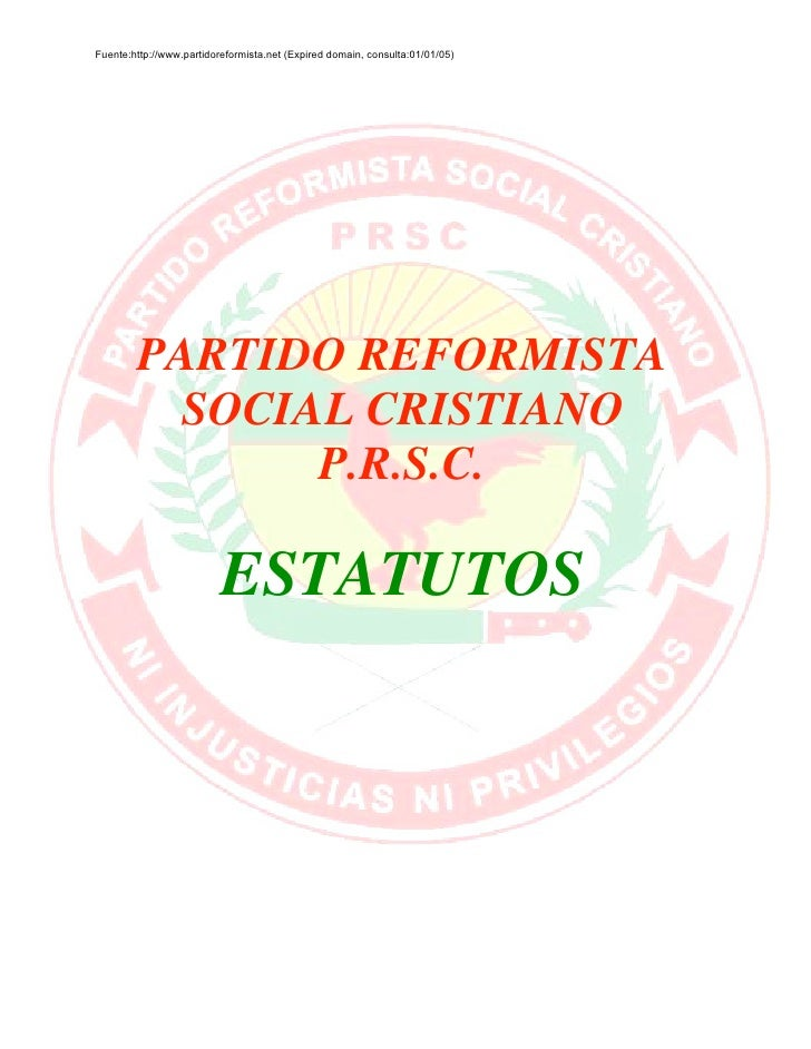 Fuente:http://www.partidoreformista.net (Expired domain, consulta:01/01/05)             PARTIDO REFORMISTA           SOCIA...