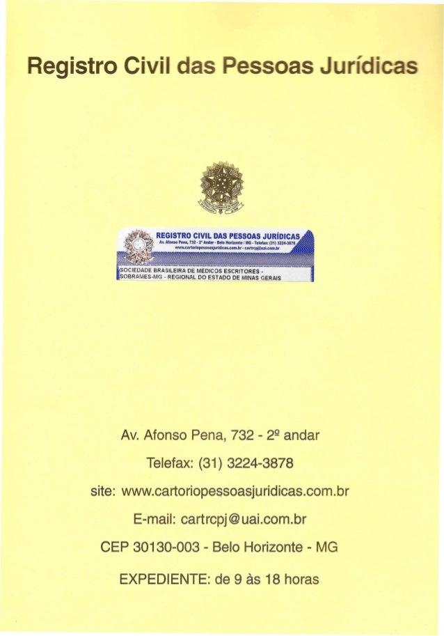 egistro C· . REGISTRO CIVIL DAS PESSOAS JURIDICAS ' Av. Afonso Pena, 732·2' Anda,· Belo Horizonlel MG· Telefax: (31) 3224-...