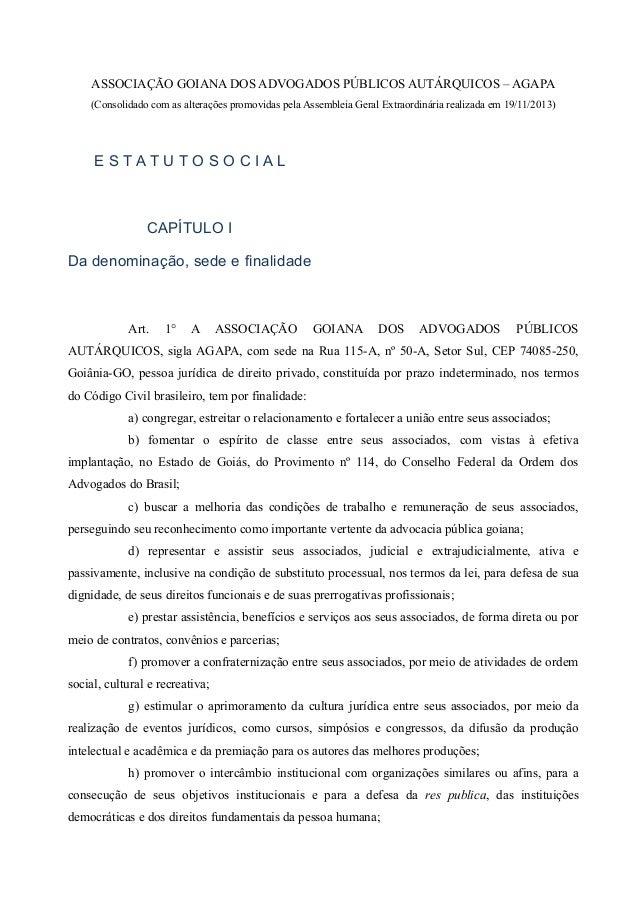 ASSOCIAÇÃO GOIANA DOS ADVOGADOS PÚBLICOS AUTÁRQUICOS – AGAPA (Consolidado com as alterações promovidas pela Assembleia Ger...