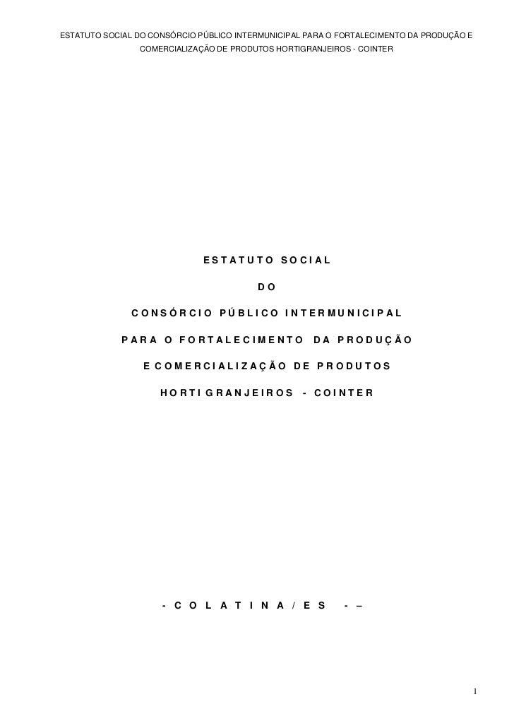 ESTATUTO SOCIAL DO CONSÓRCIO PÚBLICO INTERMUNICIPAL PARA O FORTALECIMENTO DA PRODUÇÃO E                COMERCIALIZAÇÃO DE ...