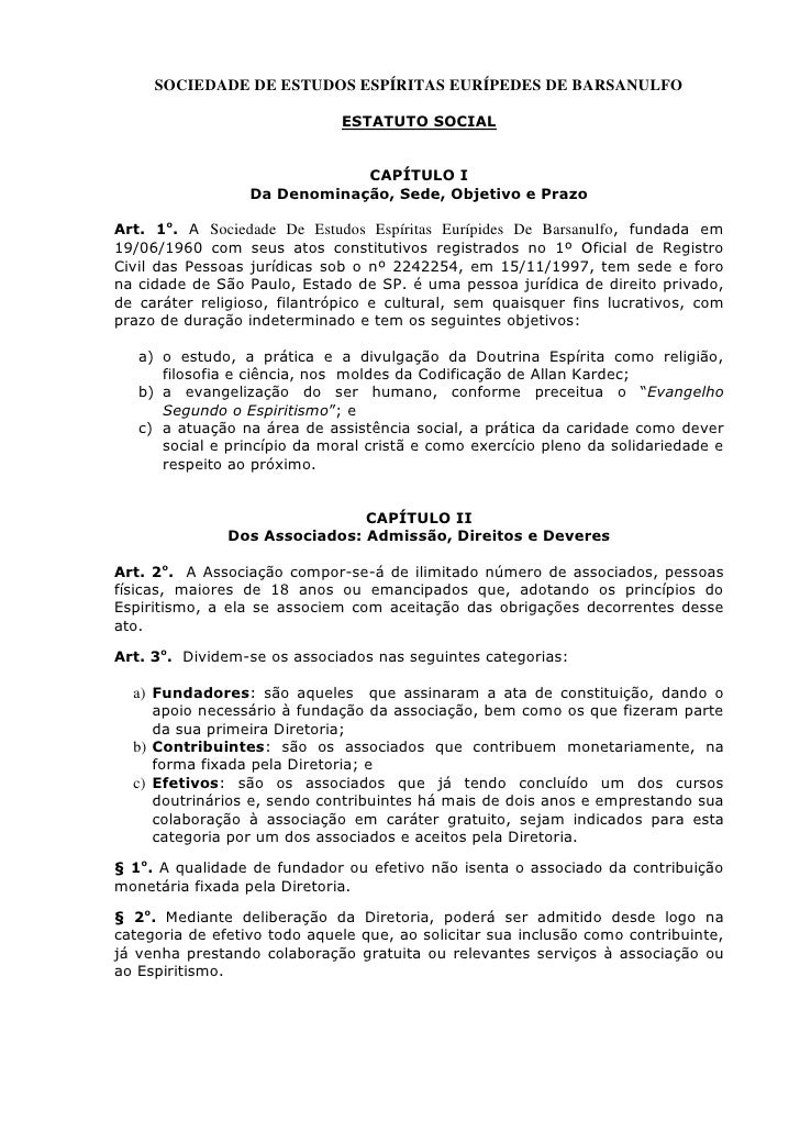 SOCIEDADE DE ESTUDOS ESPÍRITAS EURÍPEDES DE BARSANULFO                              ESTATUTO SOCIAL                       ...