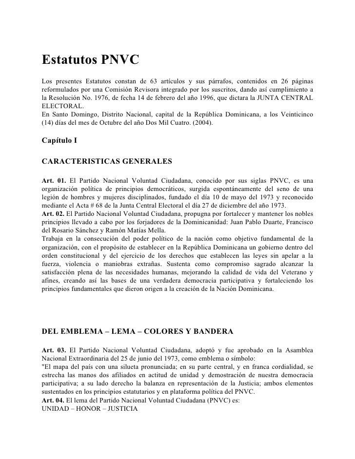 Estatutos PNVC Los presentes Estatutos constan de 63 artículos y sus párrafos, contenidos en 26 páginas reformulados por u...