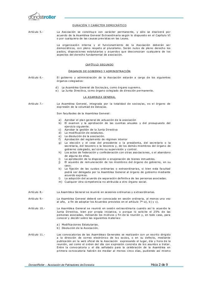 DonostiRoller – Asociación de Patinadores de Donostia Hoja 2 de 9 DURACIÓN Y CARÁCTER DEMOCRÁTICO Artículo 5.- La Asociaci...
